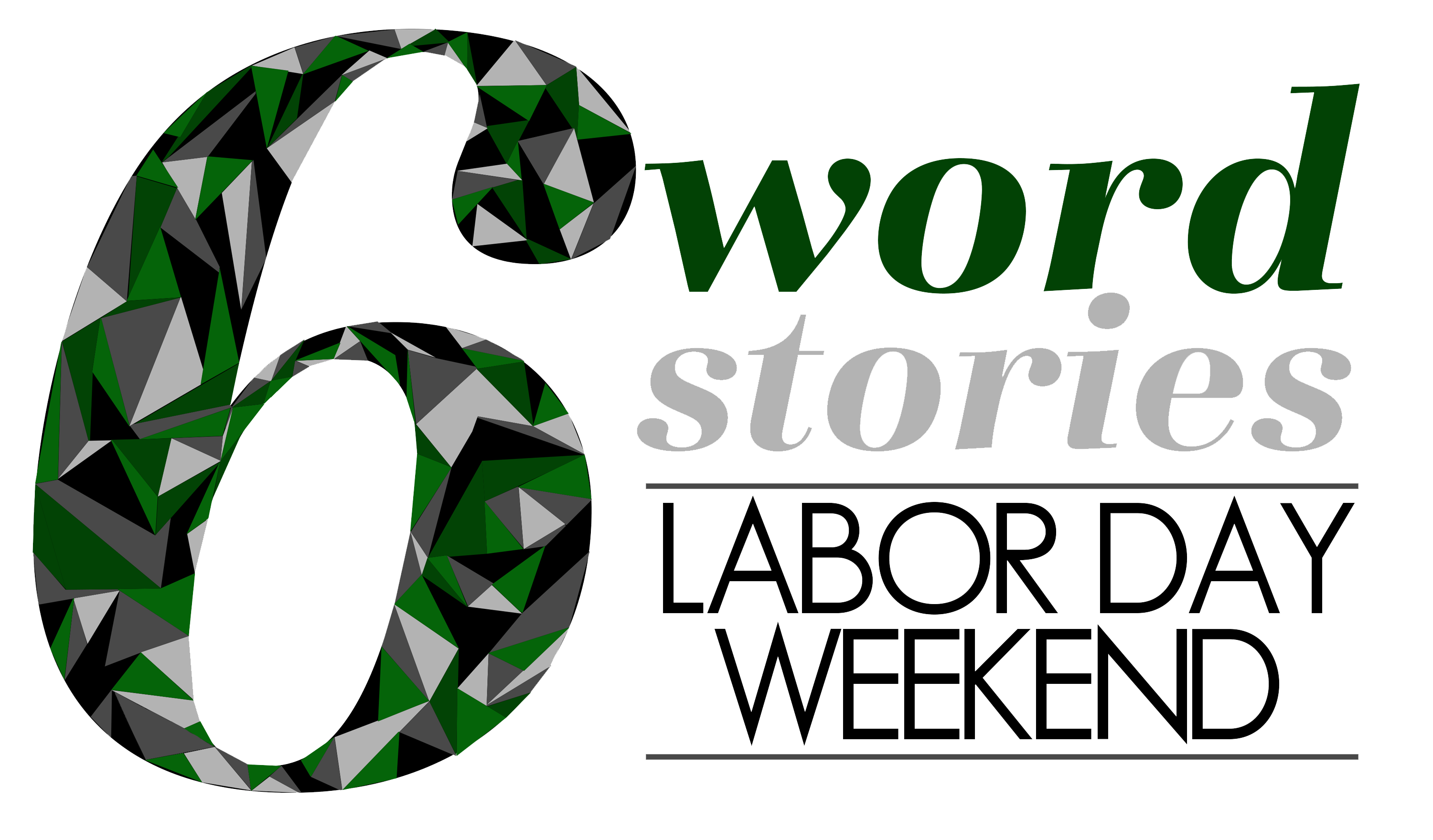 Six Word Stories – Labor Day Weekend